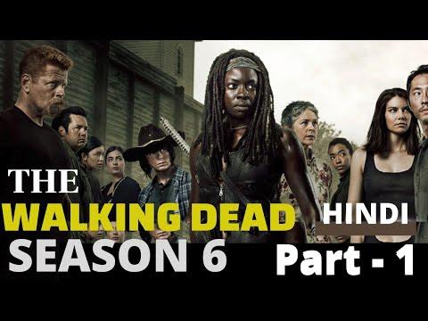 Download The Walking Dead Season 6 Part 1 ( Episodes 1, 2, 3, 4 ) Hindi