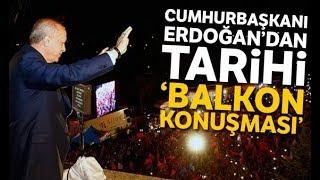 Cumhurbaşkanı Erdoğan'dan 2019 Yerel Seçimleri Sonrası Tarihi Balkon Konuşması