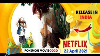 Pokemon Movie 23 Coco Coming in India? Netflix  | Pokemon movie 23 secret of the jungle in hindi