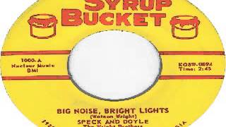 Speck And Doyle - Big Noise, Bright Lights