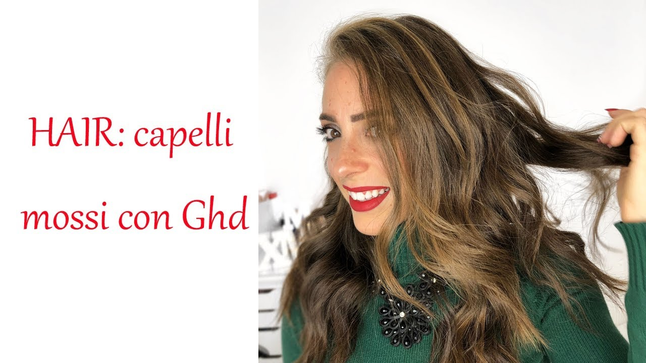 Hair Capelli Mossi Con Ghd Youtube