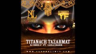 DJ Youss F ft Laila Chakir   Titanach Tazarmat