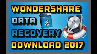 Download Wondershare Data Recovery 2017