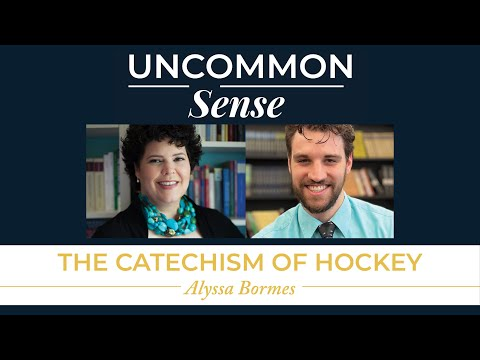 The Catechism of Hockey – Alyssa Bormes | Uncommon Sense #32
