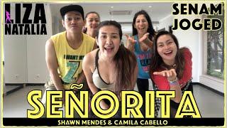 SĒNORITA || Liza Natalia || Senam & Joged || Shawn Mendes & Camila Cabello