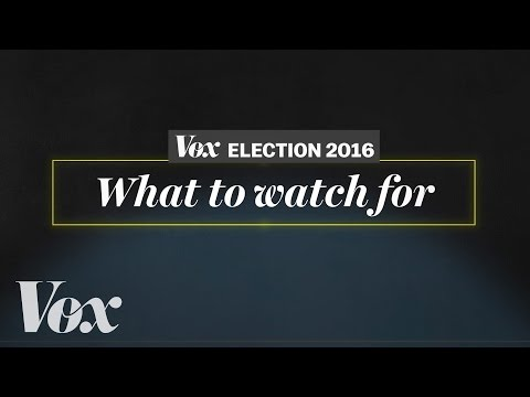 What to watch for on election night