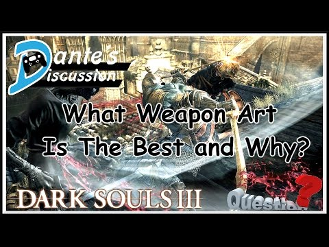 Dante's Discussion: What is The Best Weapon Art and Why?