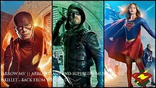 Arrow MV || Arrow / Flash / Supergirl || Back From The Dead ||…