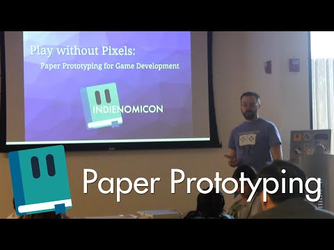 Play Without Pixels: Paper Prototyping for Game Development - (Indienomicon Expo 2014)
