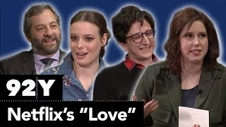 """Netflix's """"Love"""" with Judd Apatow, Gillian Jacobs, Paul Rust and SNL's Vanessa Bayer"""
