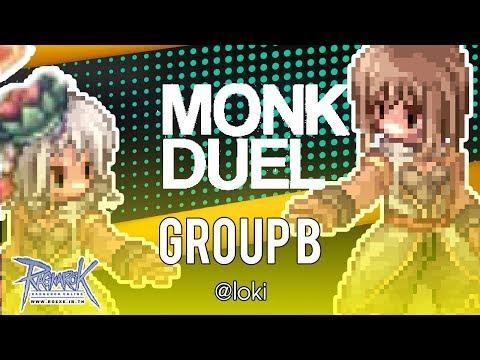 MONK DUEL GROUP B | RAGNAROK EXE SV.LOKI | APL