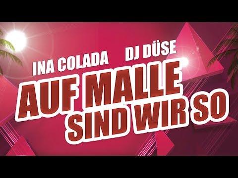 Auf Malle sind wir so - Ina Colada & DJ Düse (Lyric Video)