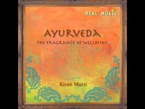Real Music Album Sampler:  Ayurveda A Frangrance of Wellbeing by Kiran Murti