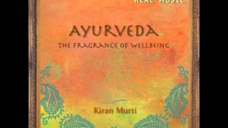Real Music Album Sampler:  Ayurveda A Frangrance of Wellbeing by Kiran Murti