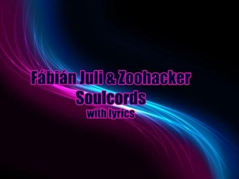 Fabian Juli&Zoohacker Soulcords with lyrics