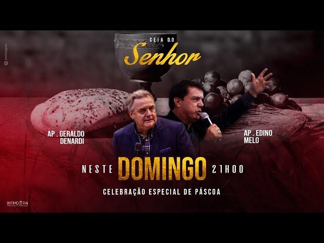 Ele Vive - Páscoa - Ap. Denardi e Ap. Edino Melo - Live 04/04