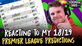 Reacting to My 2018/19 Premier League Predictions. Here's my review...