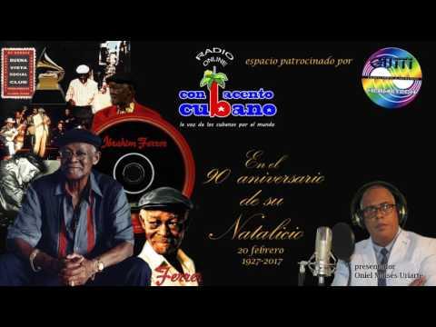 Con Acento Cubano. En el 90 aniversario de Ibrahim Ferrer