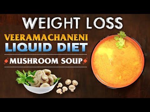 Veeramachaneni Liquid Diet Soups | Weight Loss | Mushroom Soup | Indian Kitchen