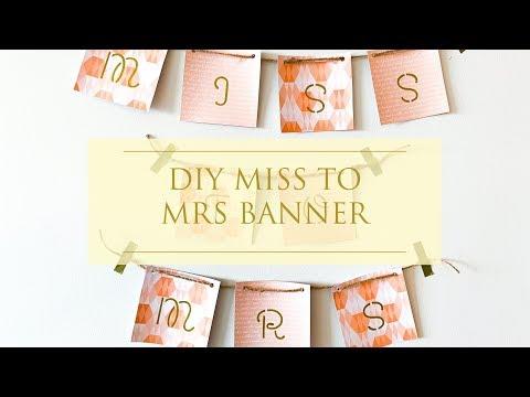 DIY Miss to Mrs. Banner | Weddings Made EZ