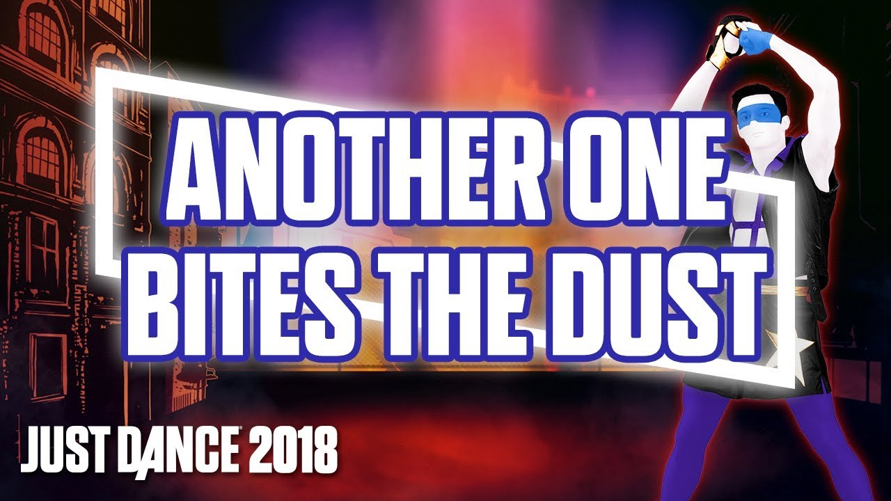 I Track Bites >> Just Dance 2018 Another One Bites The Dust By Queen Official