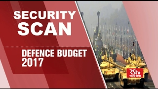 Security Scan - Defence Budget 2017-18