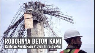 Rentetan Kecelakaan Proyek Infrastruktur