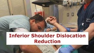 Inferior Shoulder Dislocation Reduction