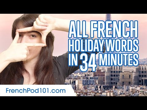 Learn ALL French Words you need for Holidays in 34 Minutes
