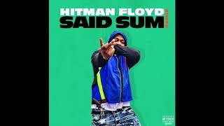 """HitmanFloyd """"Said Sum"""" MoneyBagg Yo Beat"""