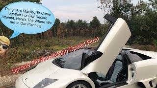 Update on Murcielago Speed Run As Of 10/6/17