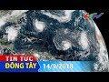 Thế giới có 9 cơn bão cùng lúc   TIN TỨC ĐÔNG TÂY - 14/9/2018 thumbnail