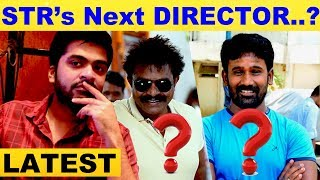 Simbu's Next Movie Director…? | Latest Update