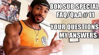 BULKING for GOKU/BAKI TLTTz, Fitness Tips, Moana Covers & More? 80k Sub SPECIAL FAQ/Q&A
