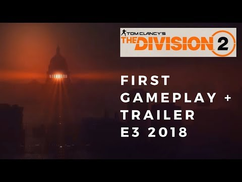 the-division-2-first-gameplay-and-trailer-e3-2018!
