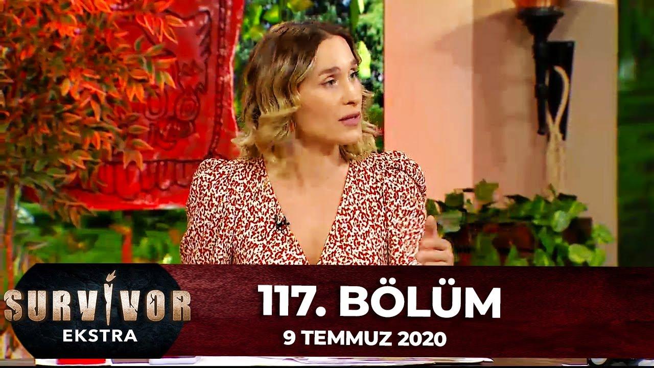 Survivor Ekstra 117.Bölüm | 9 Temmuz 2020