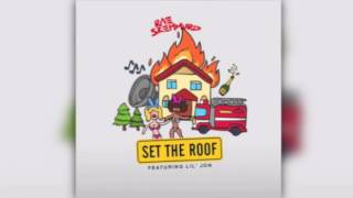 Rae Sremmurd Set The Roof ft. Lil