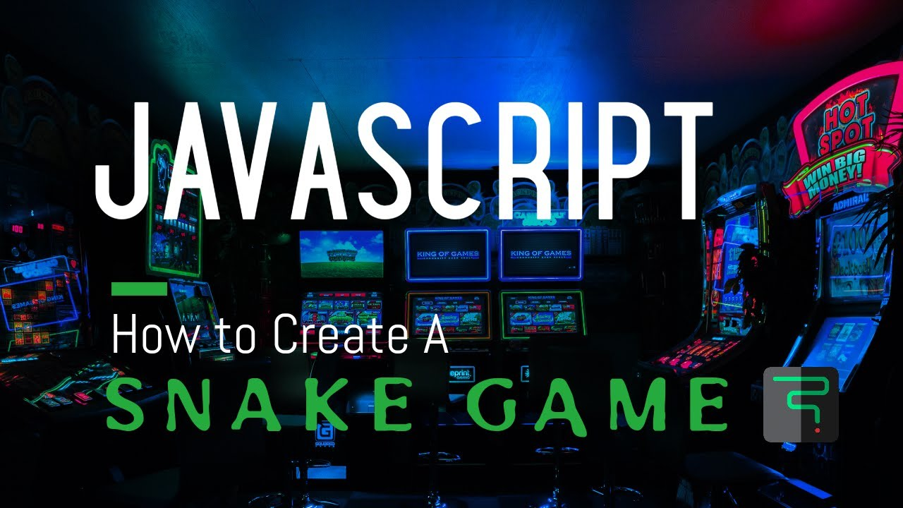 JavaScript Create a Snake Game