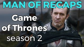 RECAP!!! - Game of Thrones: Season 2