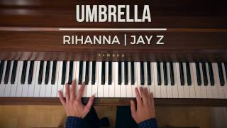 Umbrella | Rihanna, Jay Z | Piano Cover by Reservations
