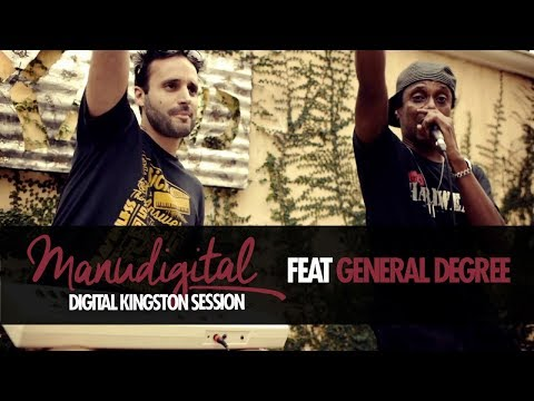 MANUDIGITAL & GENERAL DEGREE - DIGITAL KINGSTON SESSION (Official Video)