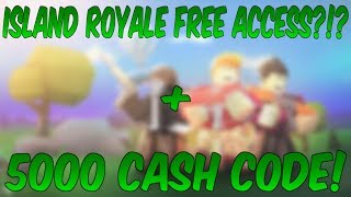 ISLAND ROYALE FREE ACCESS?!? + 5000 CASH CODE! (Roblox Island Royale)