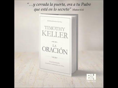 La Oración - Pastor Timothy Keller