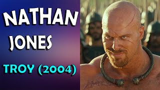 Nathan Jones (Troy - 2004)
