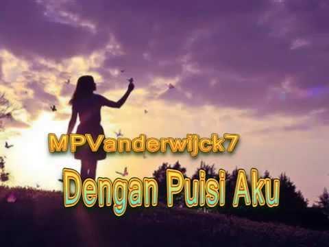 MPVanderwijck 7 - Dengan Puisi, Aku Karya Taufik Ismail (Komunitas Vanderwijck)
