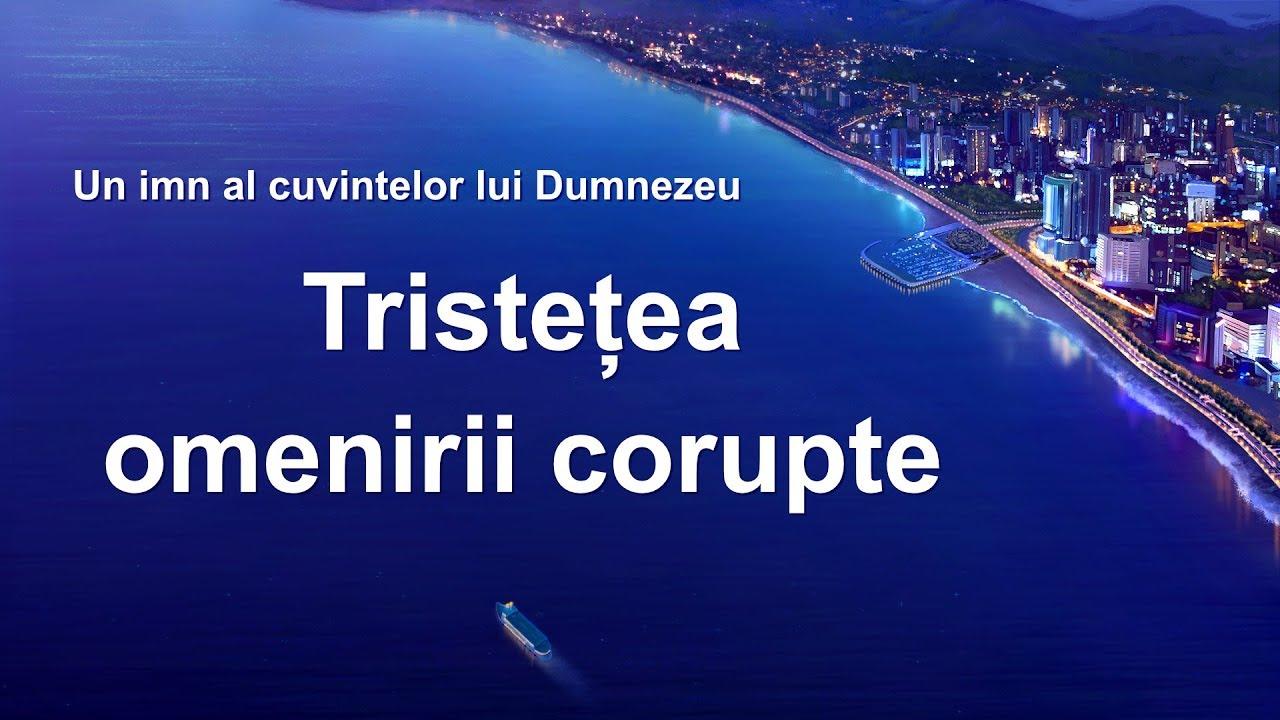 "Cantare crestina 2020 ""Tristețea omenirii corupte"""