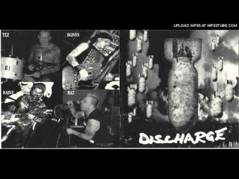 Discharge - You Deserve Me (2004) *With Rat on vocals*