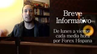 Breve Informativo - Noticias Forex del 10 de Marzo 2017