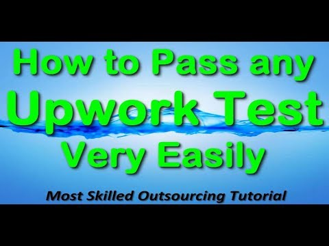 How to Pass any Upwork Test Easily