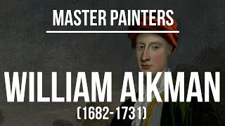 William Aikman (1682-1731) - A collection of paintings & drawings 2K Ultra HD Silent Slideshow